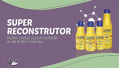Super Reconstrutor