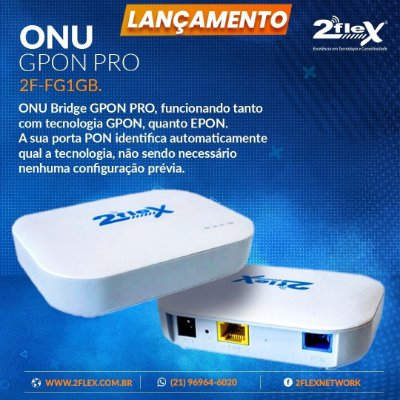 Onu Hibrida Pro Gpon/Epon 2 Flex 2.5 Gbps Huawei, ZTE e Fiberhome e Outras
