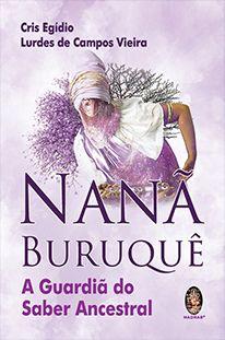 Nanã Buruquê - A Guardião do Saber Ancestral