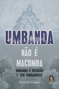Umbanda não é Macumba