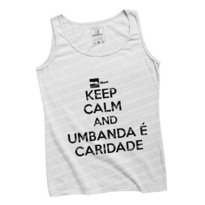 Regatinha Keep Calm and Umbanda é Caridade