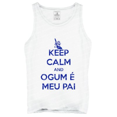 Regata Keep Calm and Ogum é Meu Pai
