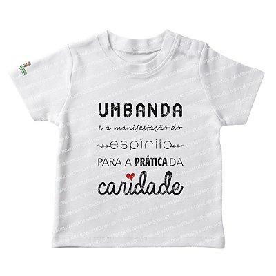 Camiseta Infantil Umbanda é a Manifestação do Espírito