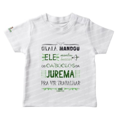 Camiseta Infantil Oxalá Mandou
