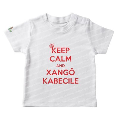 Camiseta Infantil Keep Calm and Xangô Kabecile
