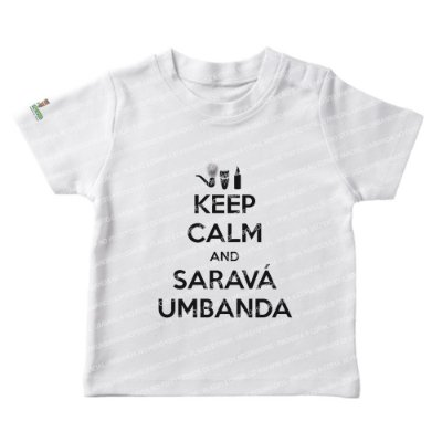 Camiseta Infantil Keep Calm and Saravá Umbanda