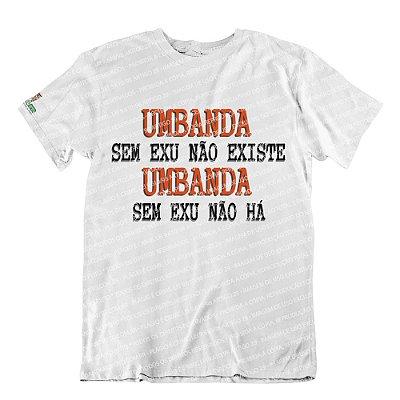 Camiseta Umbanda Sem Exu Não Existe