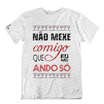 Camiseta Eu Não Ando Só