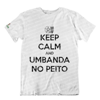Camiseta Keep Calm and Umbanda No Peito