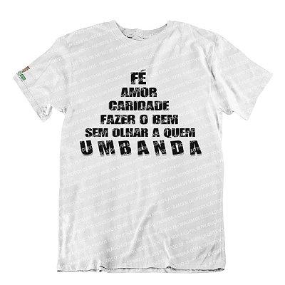 Camiseta Fazer o Bem Sem Olhar a Quem
