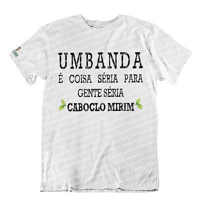 Camiseta Umbanda é Coisa Séria