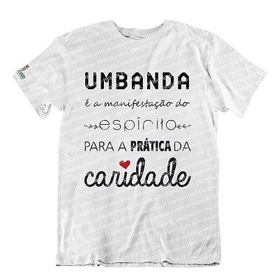 Camiseta Umbanda é a Manifestação do Espírito
