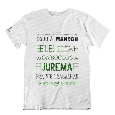 Camiseta Oxalá Mandou
