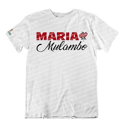 Camiseta Pomba-Gira Maria Mulambo