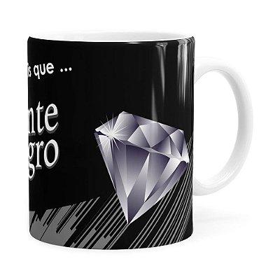 Caneca Diamante Negro Mensagem Branca