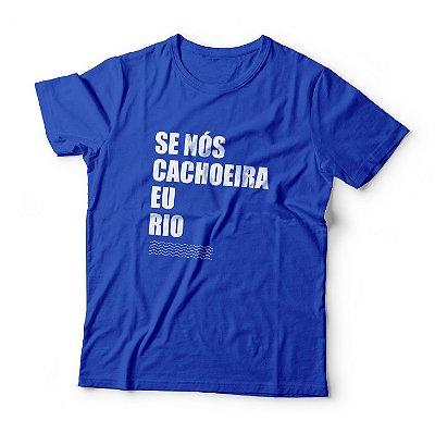 Camiseta se nós cachoeira, eu rio