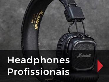 Headphones Profissionais
