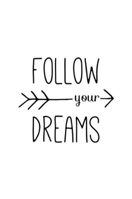 Quadro com Frase - Follow Your Dreams