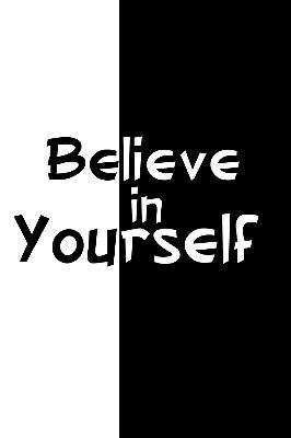 Quadro com Frase - Believe in Yourself