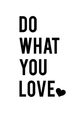 Quadro com Frase - Do what you love