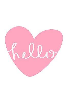 Quadro com Frase - Pink Heart Hello