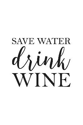Quadro com Frase - Drink Wine
