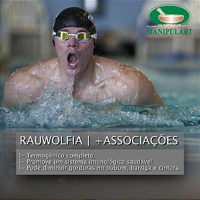 RAUWOLFIA | +Associações | Termogênico