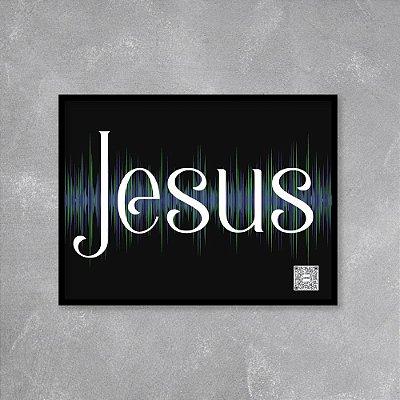 Quadro playlist Jesus
