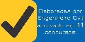 Elaborada por Engenheiro Civil aprovado em 11 concursos.