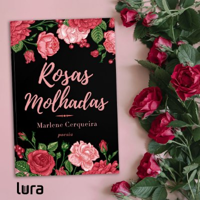 Rosas Molhadas