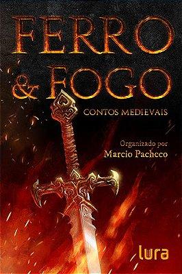 Ferro & Fogo - contos medieviais