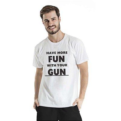 Camiseta Estonada Have More Fun Branca