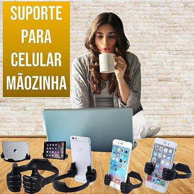 SUPORTE PARA CELULAR MÃOZINHA │ SMARTPHONE E TABLETS