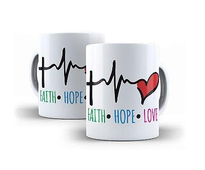 Caneca Faith Hope Love
