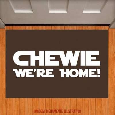 Capacho Chewie We're Home