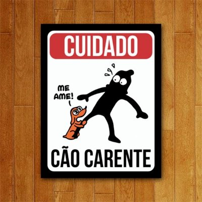 Placa Decorativa Cão Carente - Um Sábado Qualquer