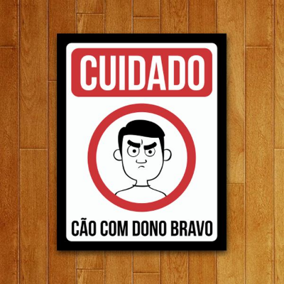 Placa Decorativa Dono Bravo
