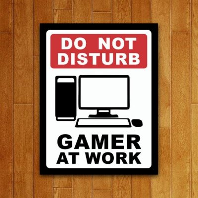 Placa Decorativa Gamer At Work - PC