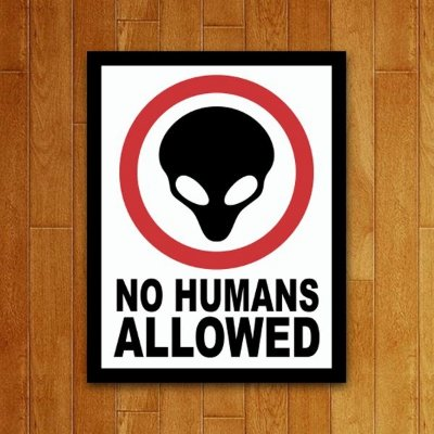 Placa Decorativa No Humans Allowed