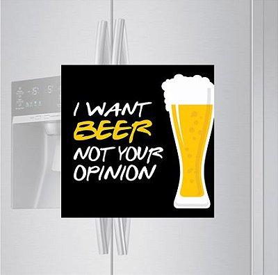 Imã de geladeira - I want Beer