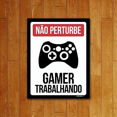 Placa Decorativa Gamer trabalhando XB