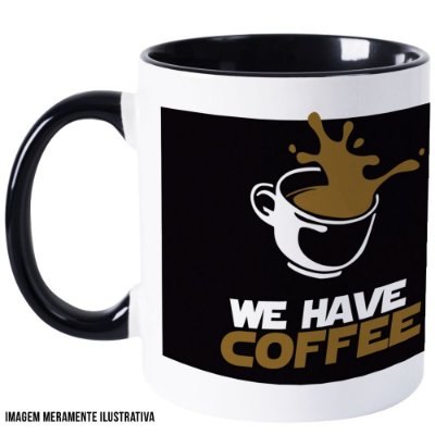 Caneca We have coffee