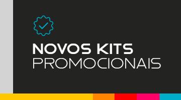 NOVOS KITS PROMOCIONAIS