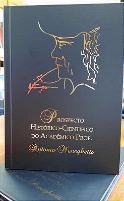 Prospecto Histórico - Científico do Acad. Prof. Antonio Meneghetti