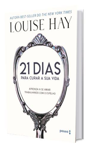 21 dias para curar a sua vida