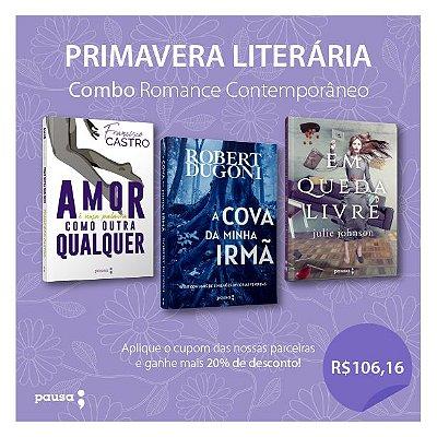 Combo Romance Contemporâneo- Amor é uma palavra como outra qualquer+A cova da minha irmã+ Em queda livre