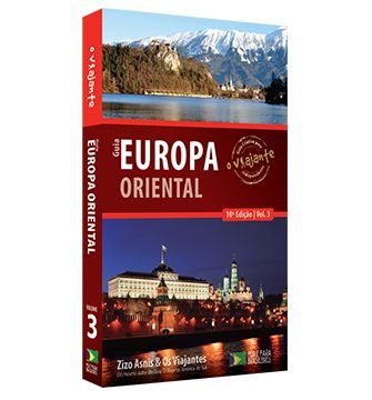 Guia O Viajante Europa Oriental - Vol. 3