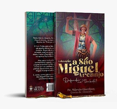 A Devoção a São Miguel Arcanjo - Pe Márcio Giordany Costa de Almeida