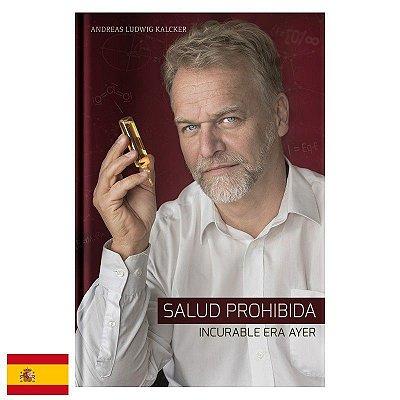 """Libro """"Salud Prohibida"""" de Andreas Kalcker, en español"""