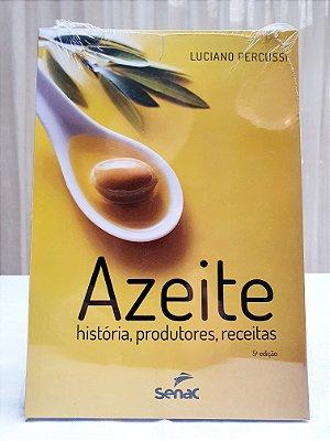 Livro Azeite de Oliva • Luciano Percussi